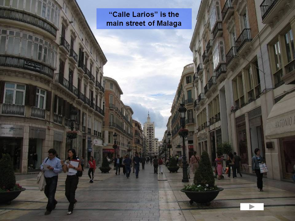 Calle Larios is the main street of Malaga