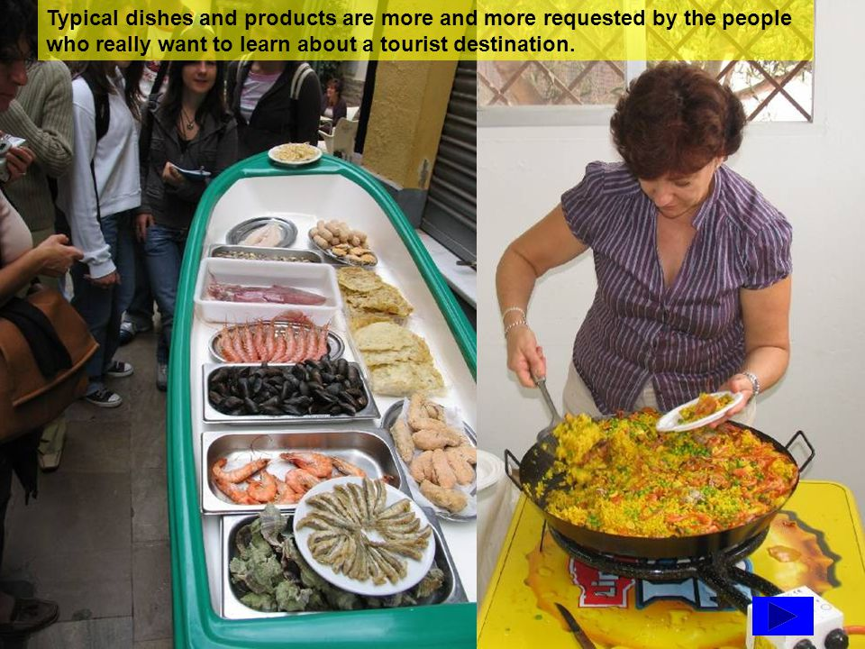 Typical dishes and products are more and more requested by the people who really want to learn about a tourist destination.