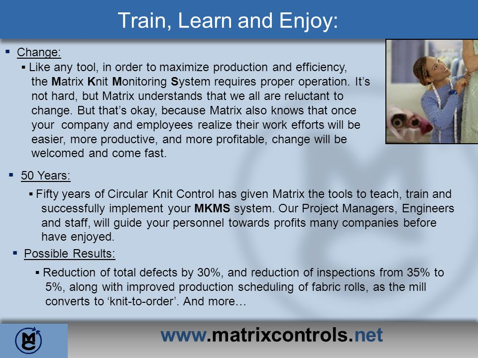 www.matrixcontrols.net MKMS -Auto Scheduling - Business Intelligence MKMS allowed you to collect crucial data.