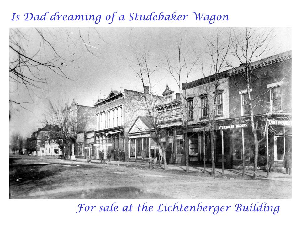 Is Dad dreaming of a Studebaker Wagon For sale at the Lichtenberger Building