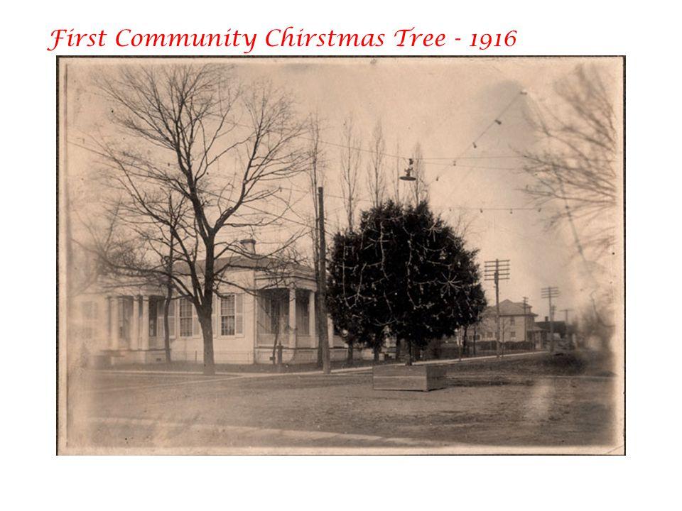 First Community Chirstmas Tree - 1916