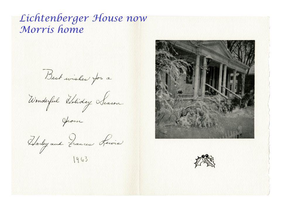 Lichtenberger House now Morris home