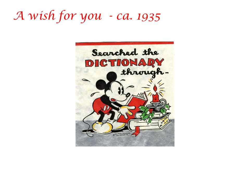A wish for you - ca. 1935