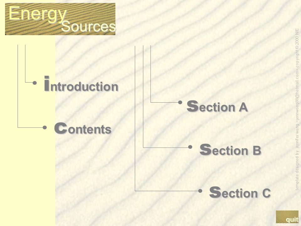 template designed by jennifer wong copyright © 2000 NIE Energy Sources Proceed…