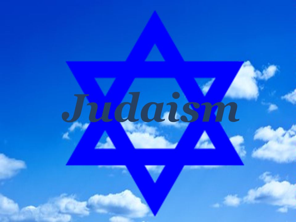 A Judaism is a monotheistic religion which base is the faith in one God.