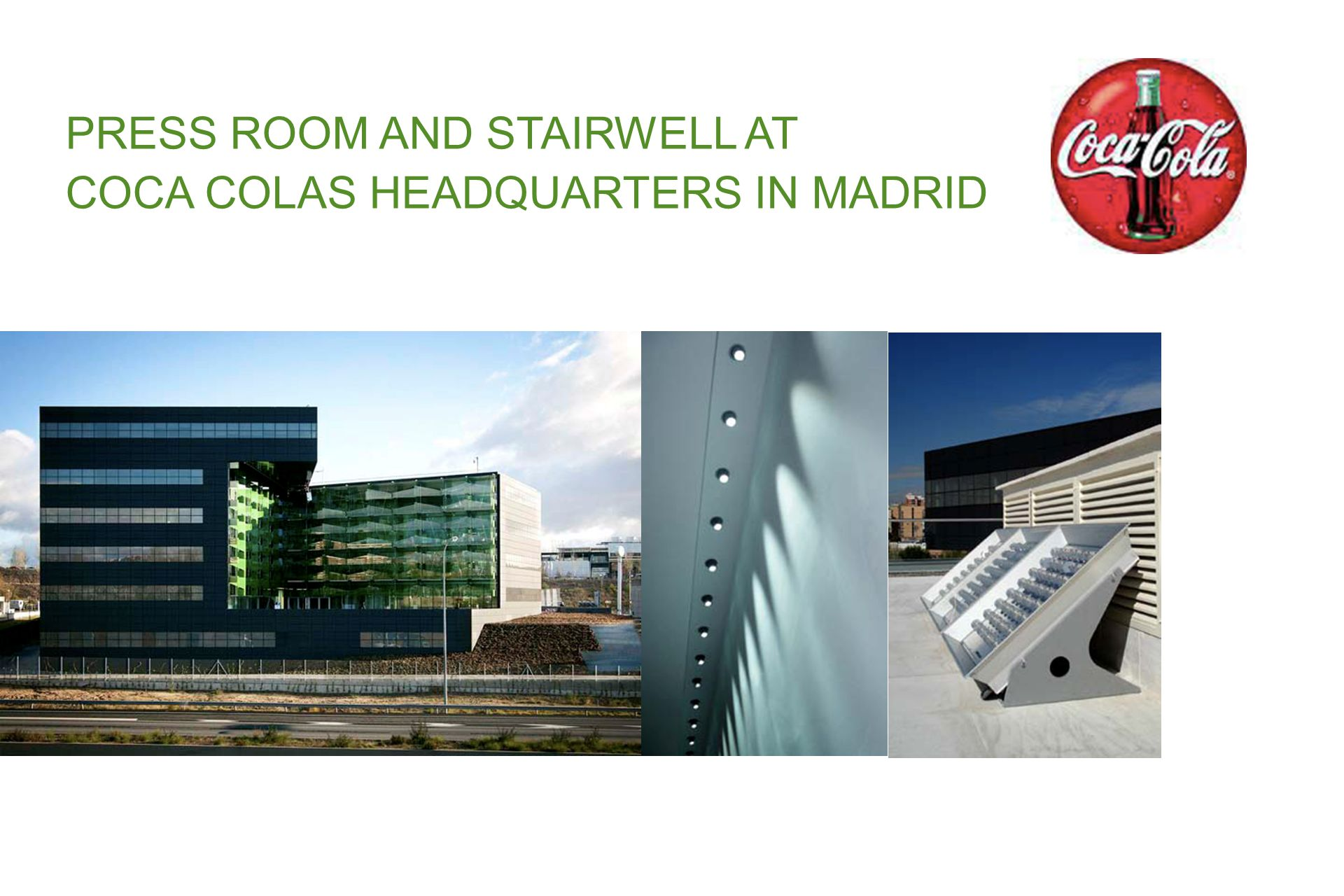 PRESS ROOM AND STAIRWELL AT COCA COLAS HEADQUARTERS IN MADRID