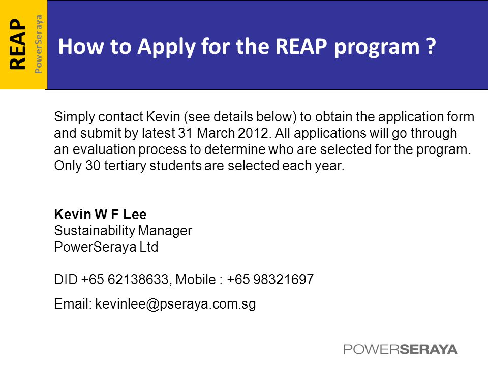 How to Apply for the REAP program .