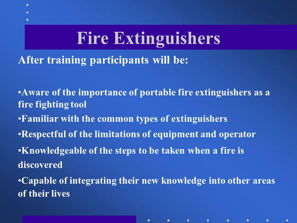 Fire Extinguishers USING A FIRE EXTINGUISHER The P.A.S.S.