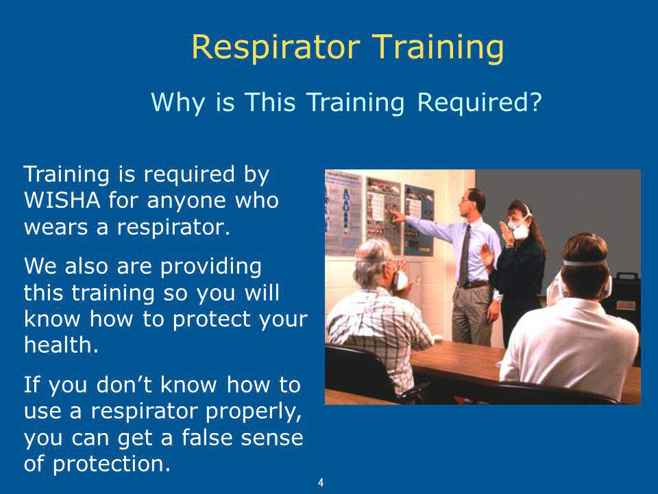 Respirators Must Fit Properly Respirators must fit properly to prevent leaks around the edges.