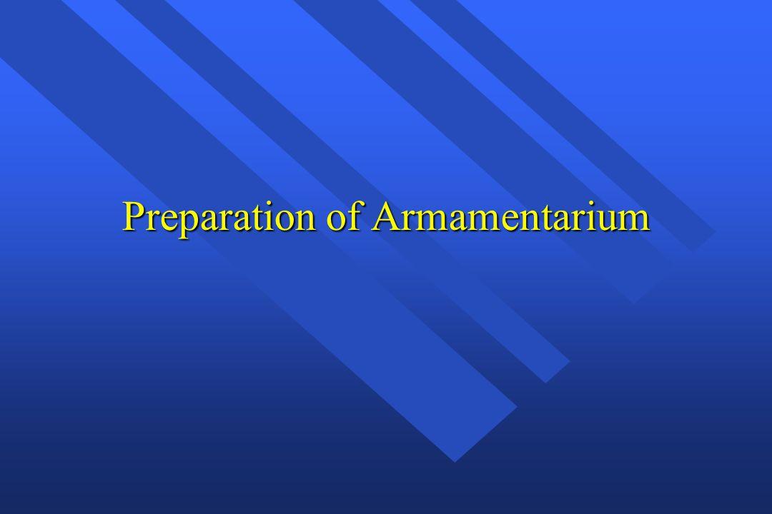 Preparation of Armamentarium