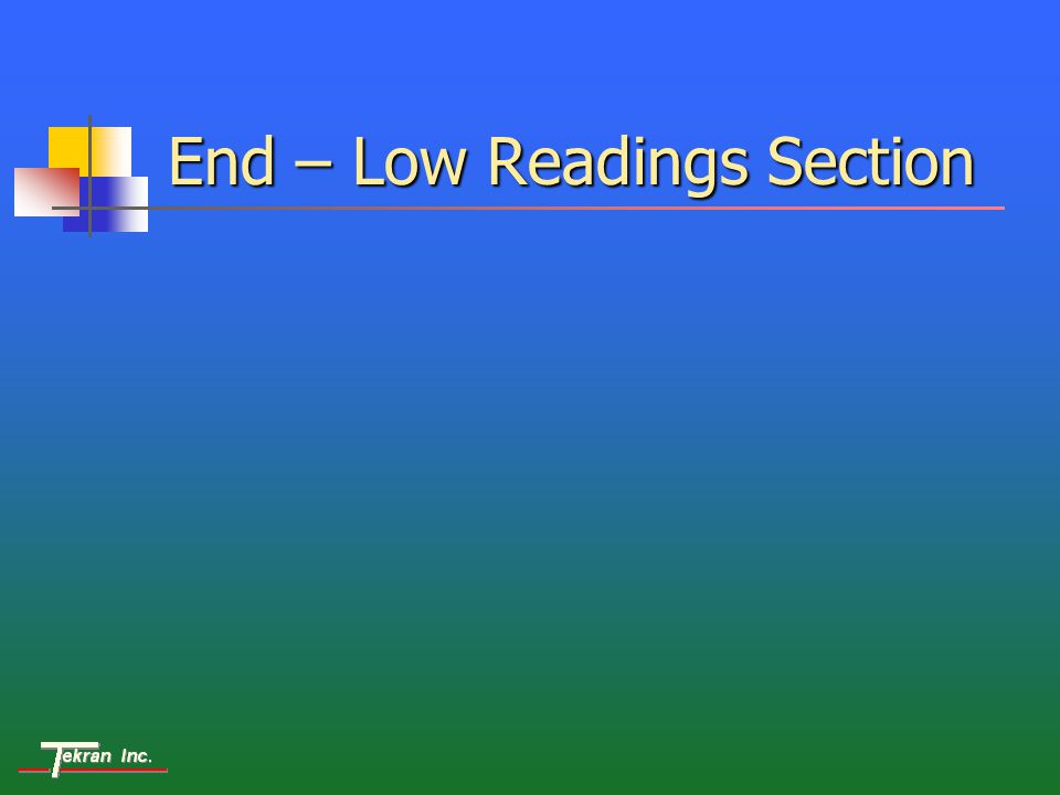 End – Low Readings Section