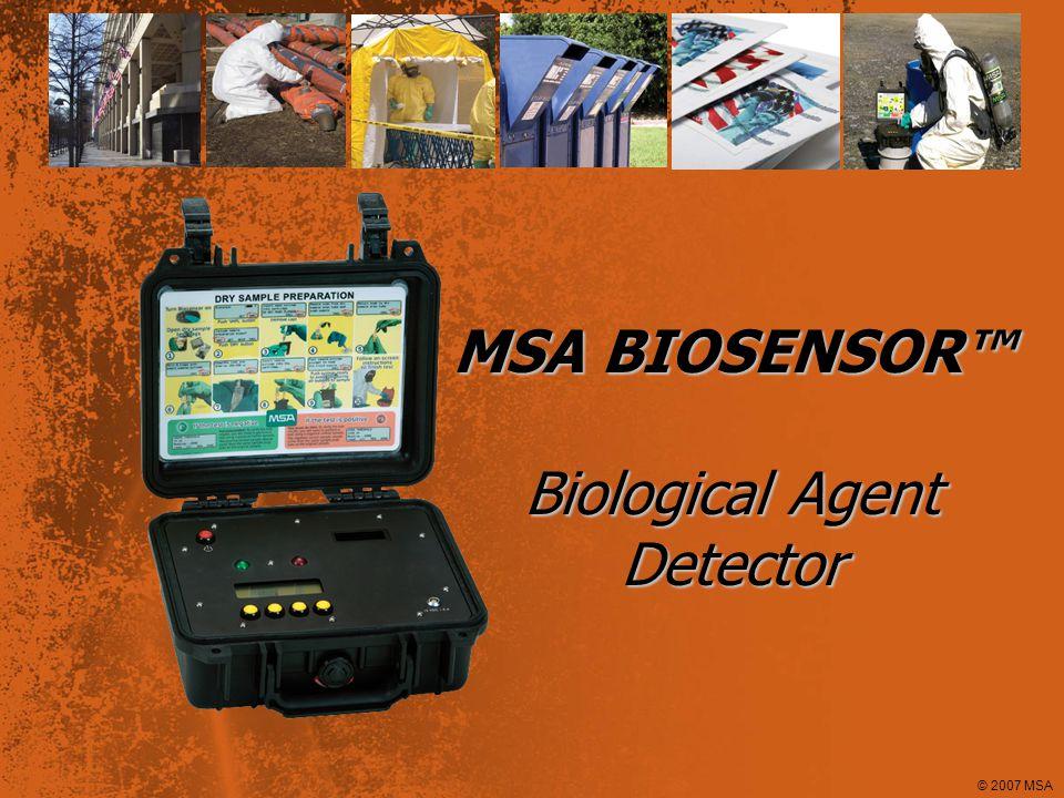 © 2007 MSA Problem Major Bio-Threats Anthrax Ricin SEB (staph infection) Botulism Plague Cholera Tularemia Smallpox