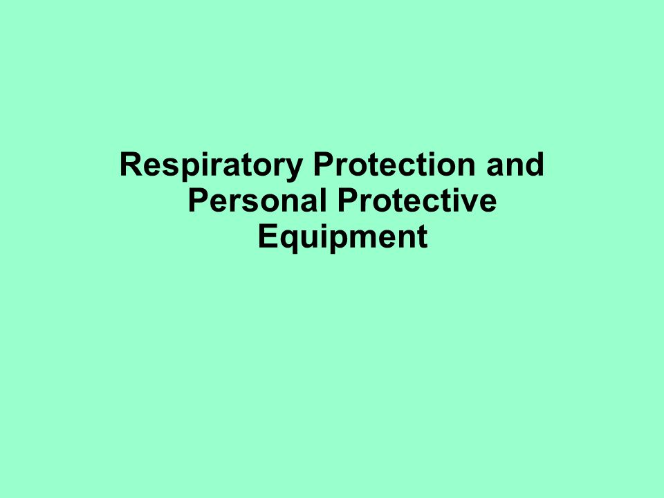 List of terms to know Copy of overhead slides Personal Protective Equipment: Respirators and gloves, Mark Nicas NIOSH Respirator Decision Logic Sequence Assigned protection factors (NIOSH) Protective Clothing and Equipment 3M Summary of ANSI Z88.2-1992 in 3M Job Health Highlights, Fall 1993.