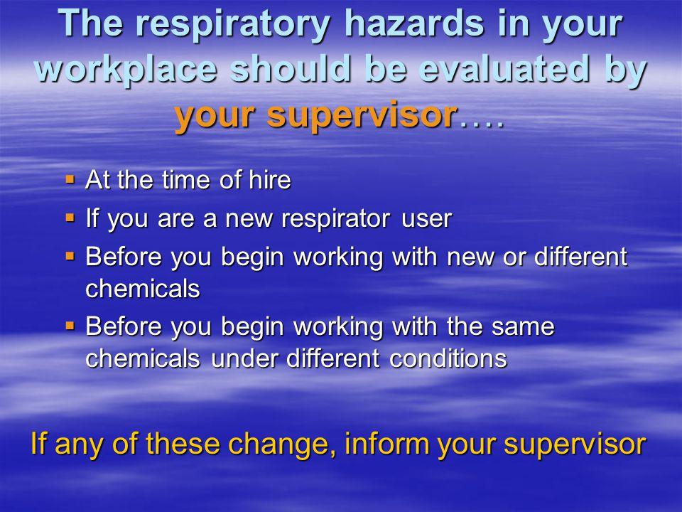 Respiratory Hazard Assessment Table…..