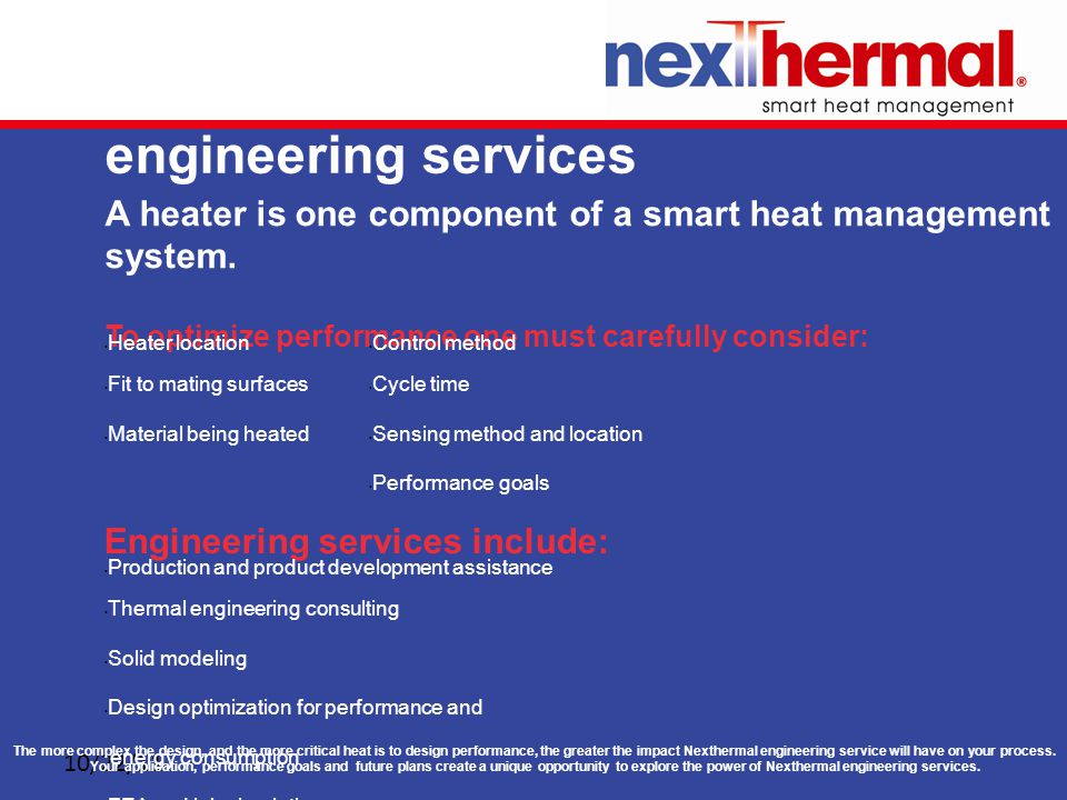 10/22/11 engineering services A heater is one component of a smart heat management system.