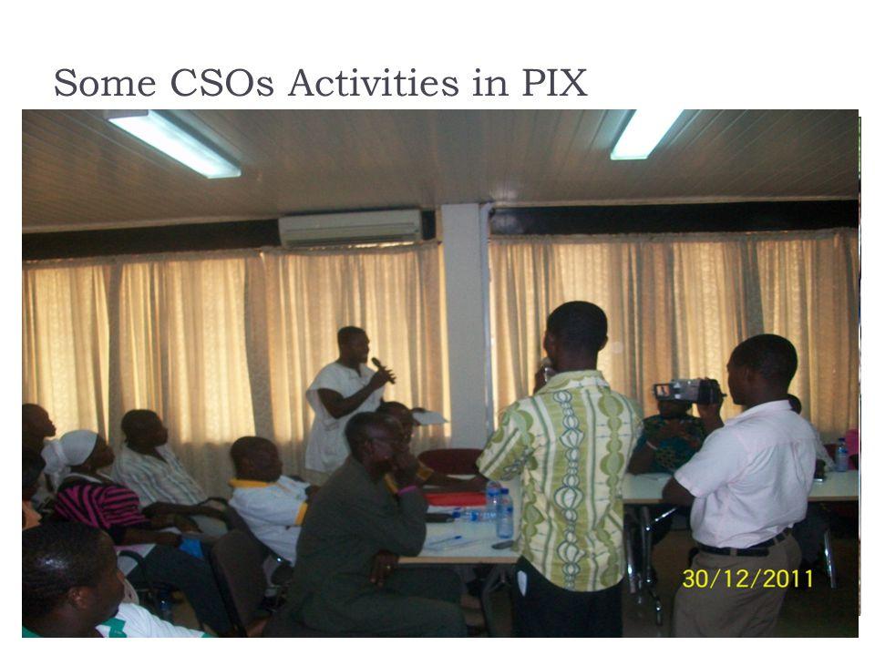 Some CSOs Activities in PIX