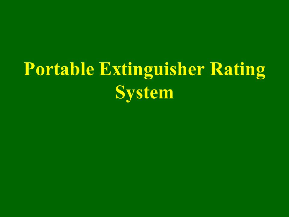Portable Extinguisher Rating System