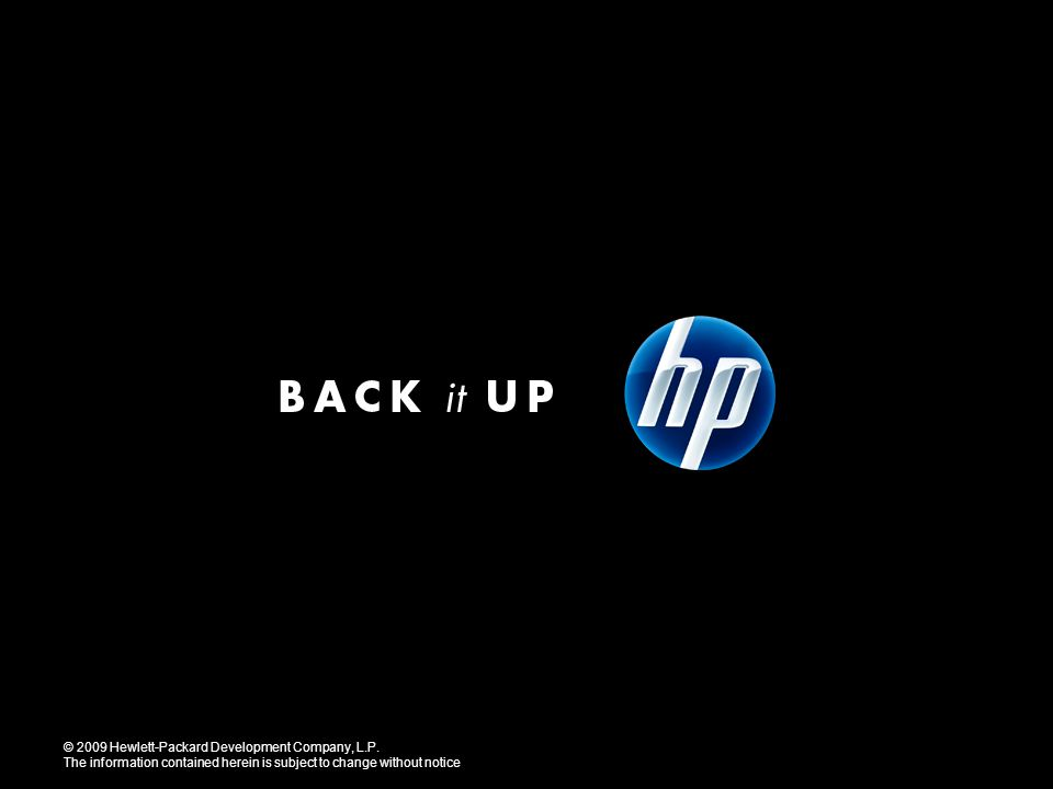 © 2009 Hewlett-Packard Development Company, L.P.