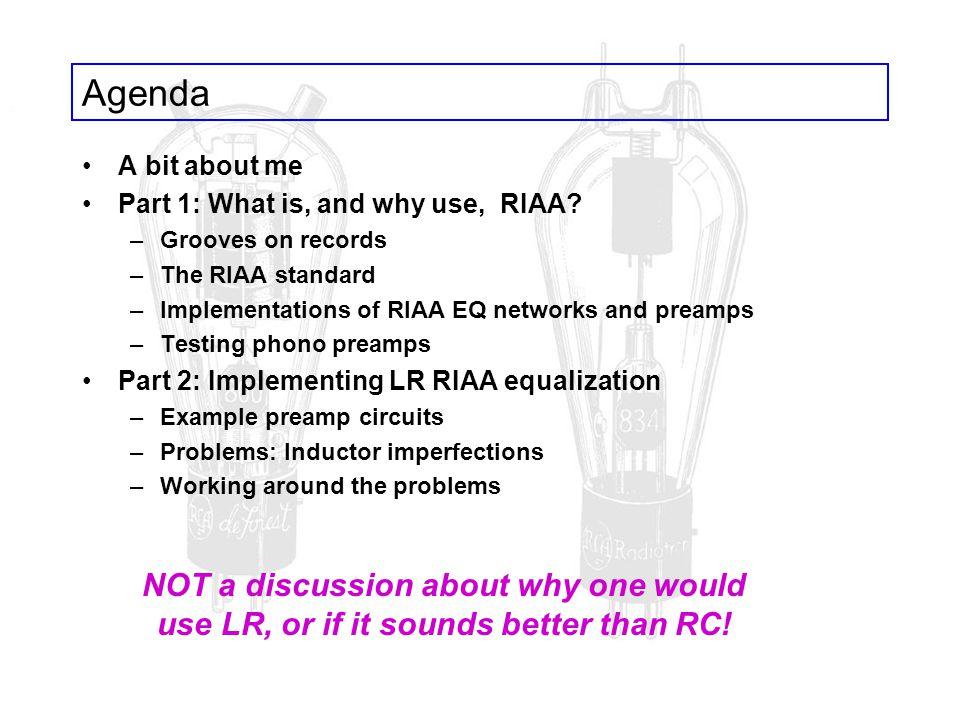 Agenda A bit about me Part 1: What is, and why use, RIAA.