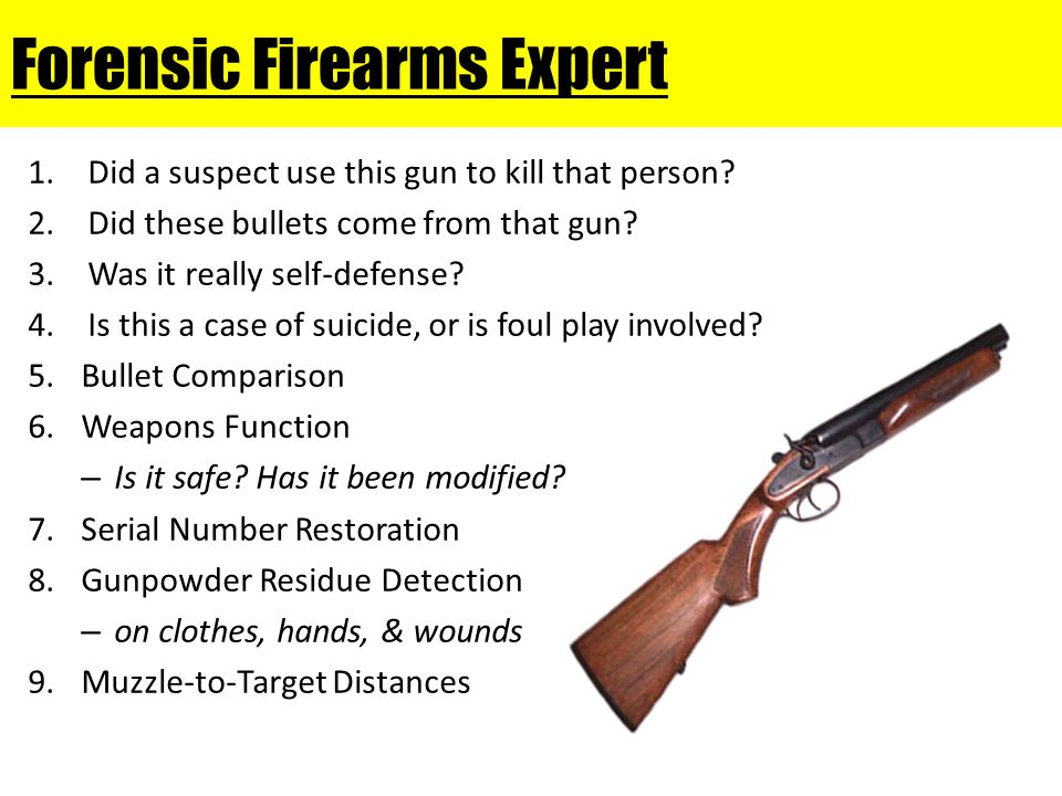 Firearms Identification 1.Often confused with the term ballistics 2.Ballistics is the study of a projectile in motion. Inside the firearm After it lea