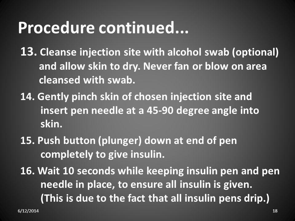 Procedure continued...13.