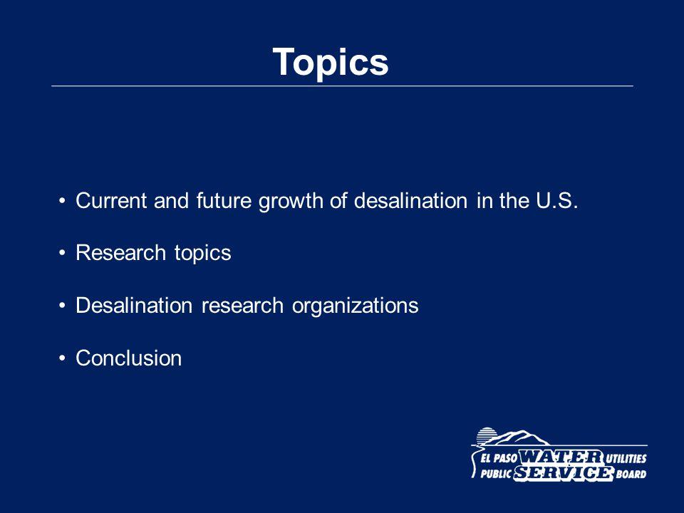 1960s: desalination had its commercial beginnings 1980: 30 U.S.