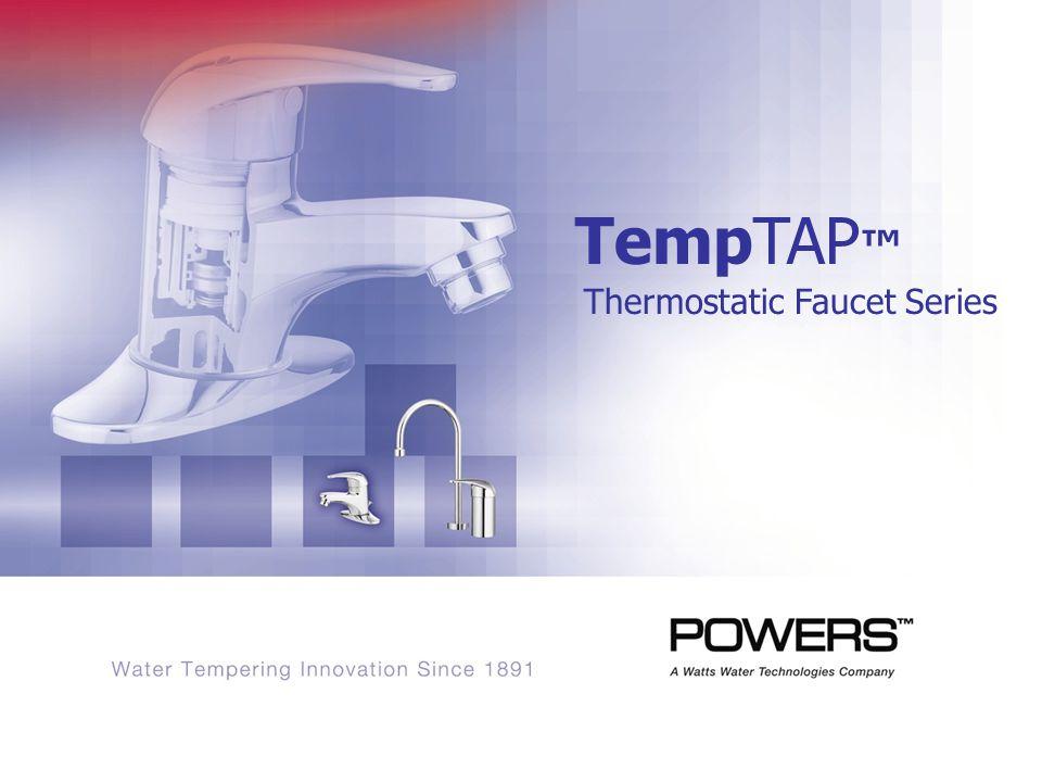 TempTAP Thermostatic Faucet Series