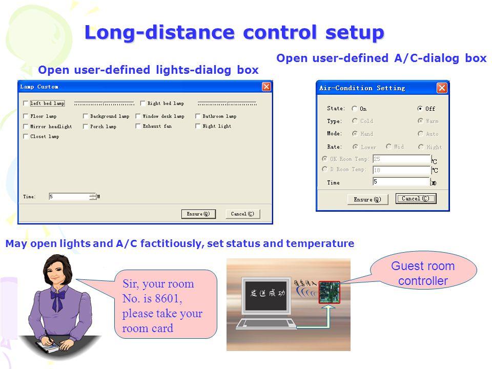 Long-distance control setup To open long-distance control module-as following dialog box