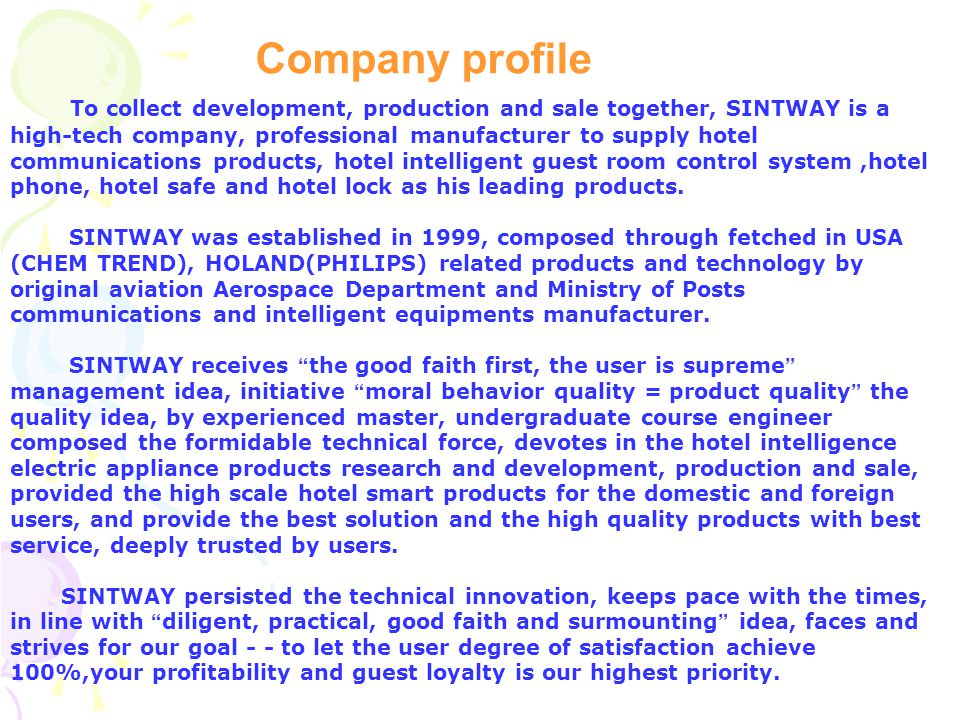 Shenzhen Sintway Hospitality Electronics Technology Co.,Ltd Demonstration version 2013 Hotel room intelligent control system www.sintway.net Email:wil