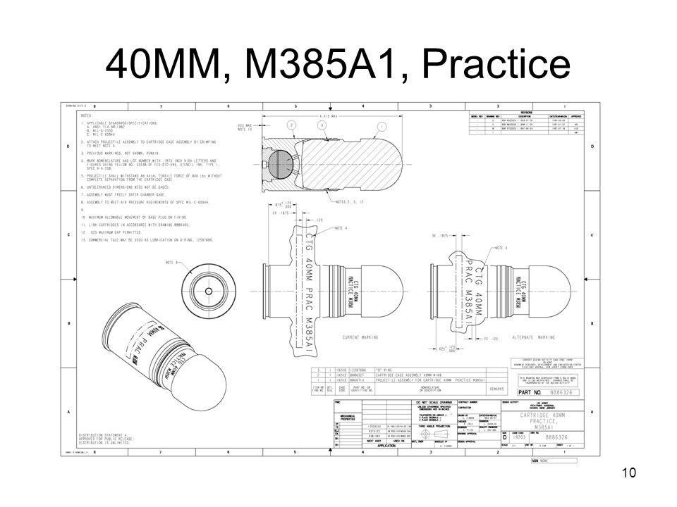 10 40MM, M385A1, Practice