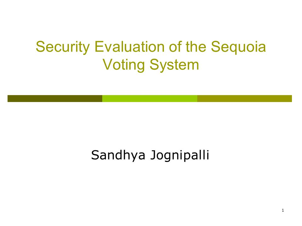 2 Outline o Introduction o Overview of Sequoia Voting System o Known Issues o Findings o Attack Scenarios o Conclusions