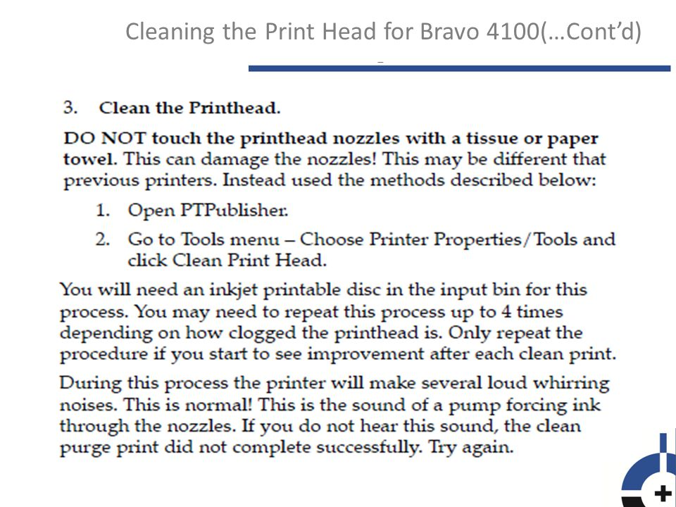 Cleaning the Print Head for Bravo 4100(…Contd)