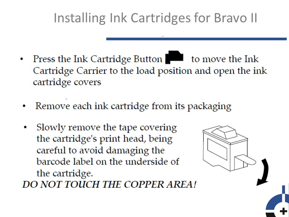 Installing Ink Cartridges for Bravo II
