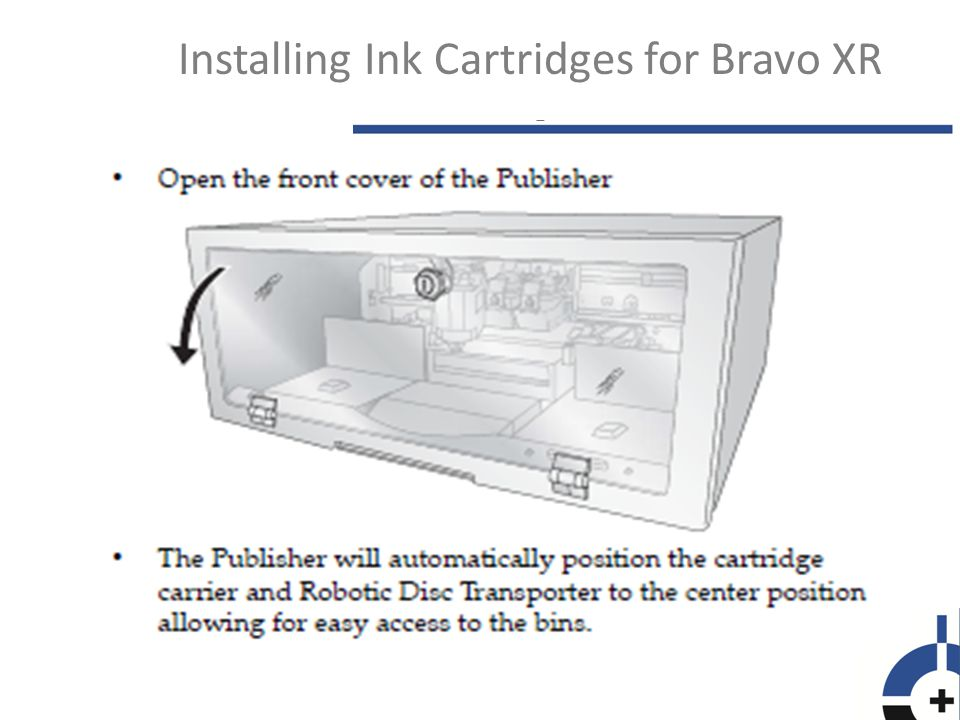 Installing Ink Cartridges for Bravo XR