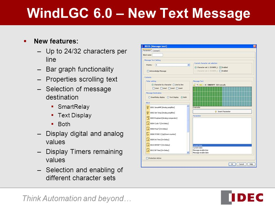 Think Automation and beyond… WindLGC 6.0 – New Text Message New features: –Up to 24/32 characters per line –Bar graph functionality –Properties scroll