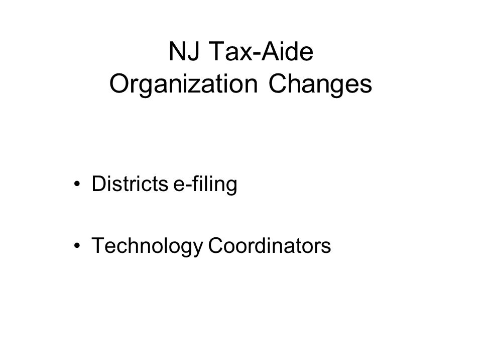NJ Tax-Aide Organization Changes Districts e-filing Technology Coordinators