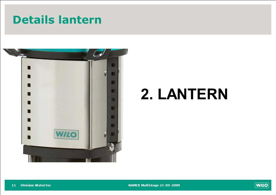Division WaterTecNAMEX Multistage 21-09-200911 Details lantern 2. LANTERN