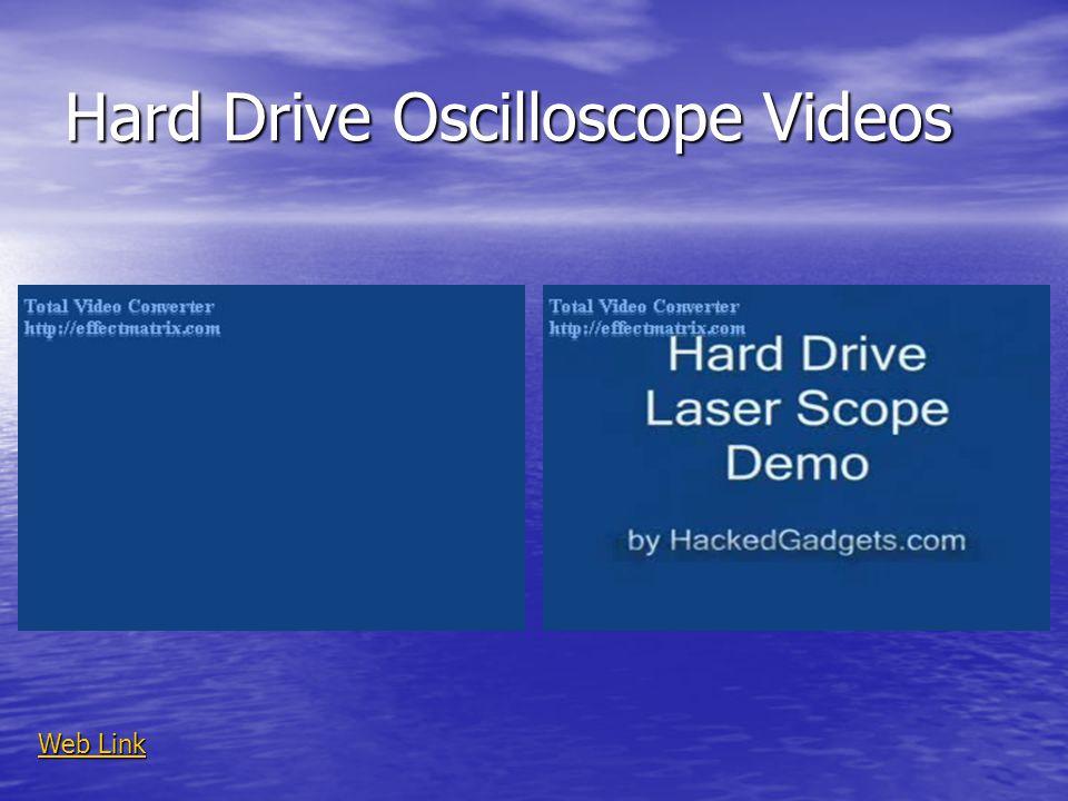 Hard Drive Oscilloscope Videos Web Link Web Link