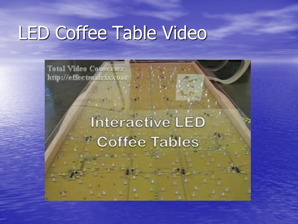 LED Coffee Table Video