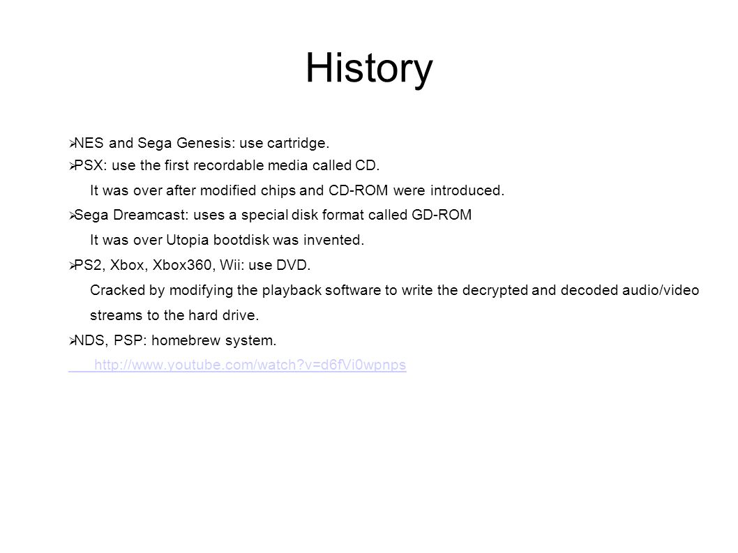 History NES and Sega Genesis: use cartridge. PSX: use the first recordable media called CD.