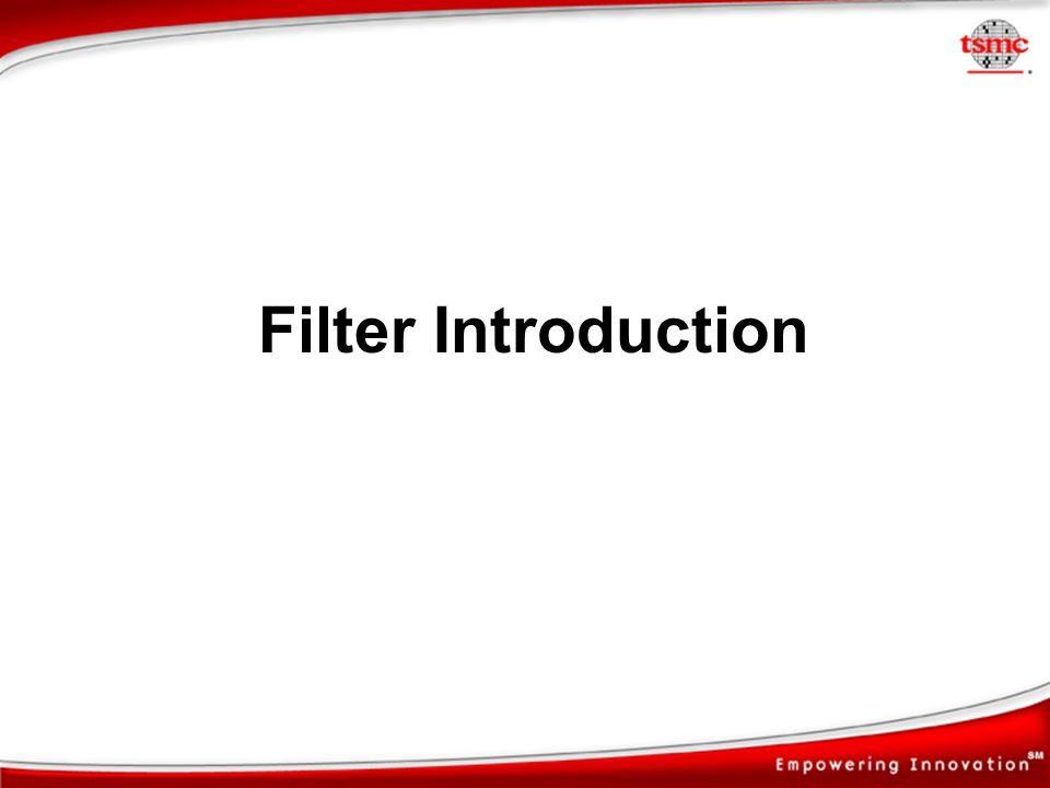 Filter Introduction
