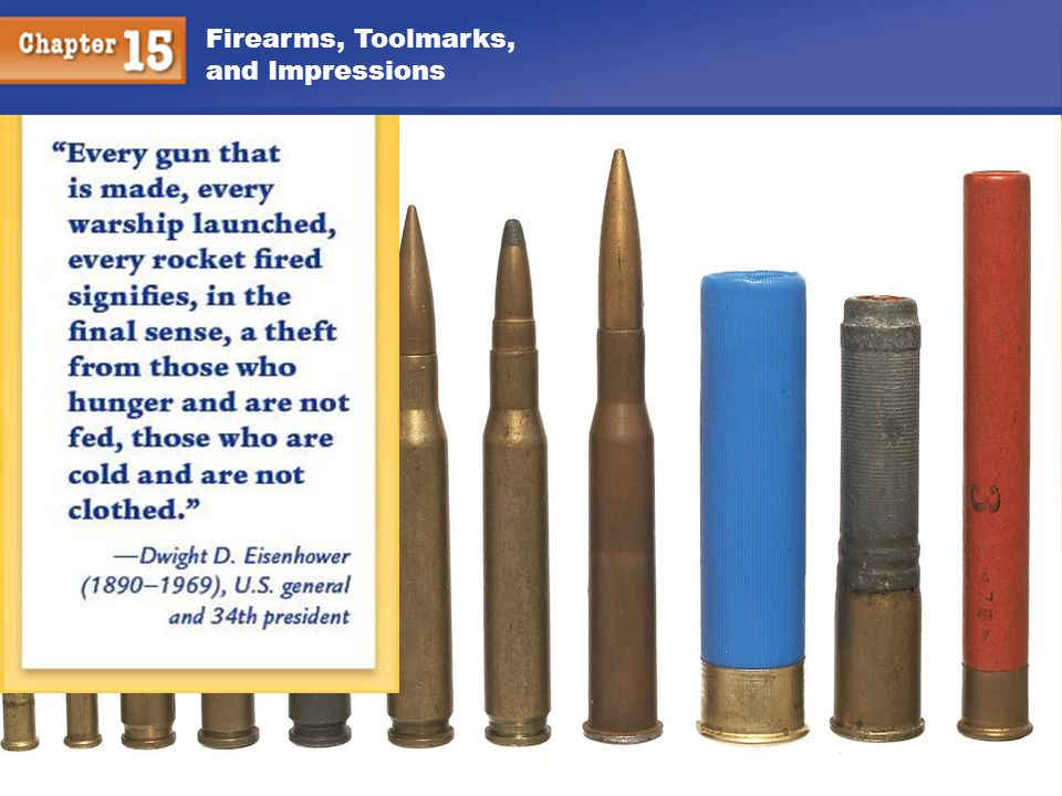 Firearms, Toolmarks, and Impressions 12 Firearms Evidence Individual: Striae Firing pin marks Breech marks Extractor marks Ejector marks Chamber marks Class: Bullet type Bullet caliber Bullet weight Lands and grooves Rifling Cartridge case Head stamp