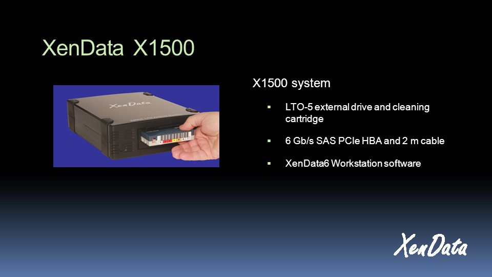 XenData X1500 X1500 system LTO-5 external drive and cleaning cartridge 6 Gb/s SAS PCIe HBA and 2 m cable XenData6 Workstation software
