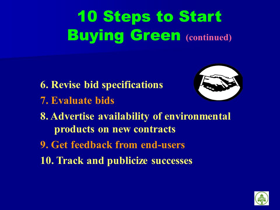 6. Revise bid specifications 7. Evaluate bids 8.