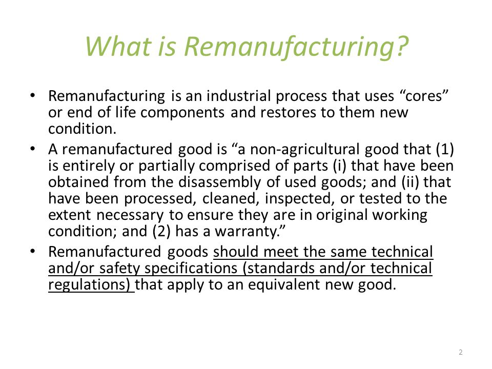 2 What is Remanufacturing.