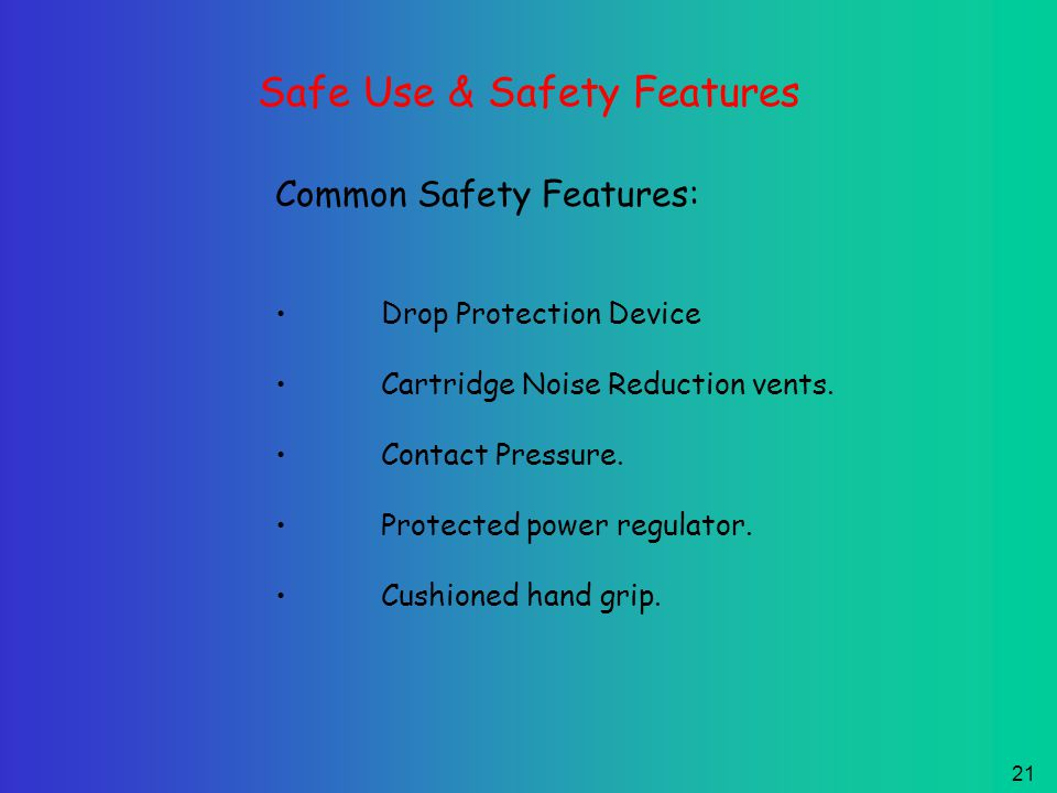 20 Safe use & Safety Features