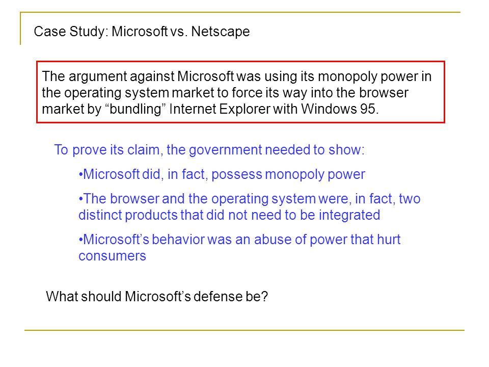 Case Study: Microsoft vs.