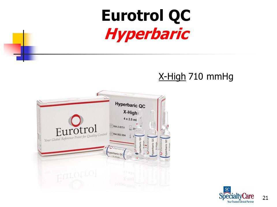 21 Eurotrol QC Hyperbaric X-High 710 mmHg
