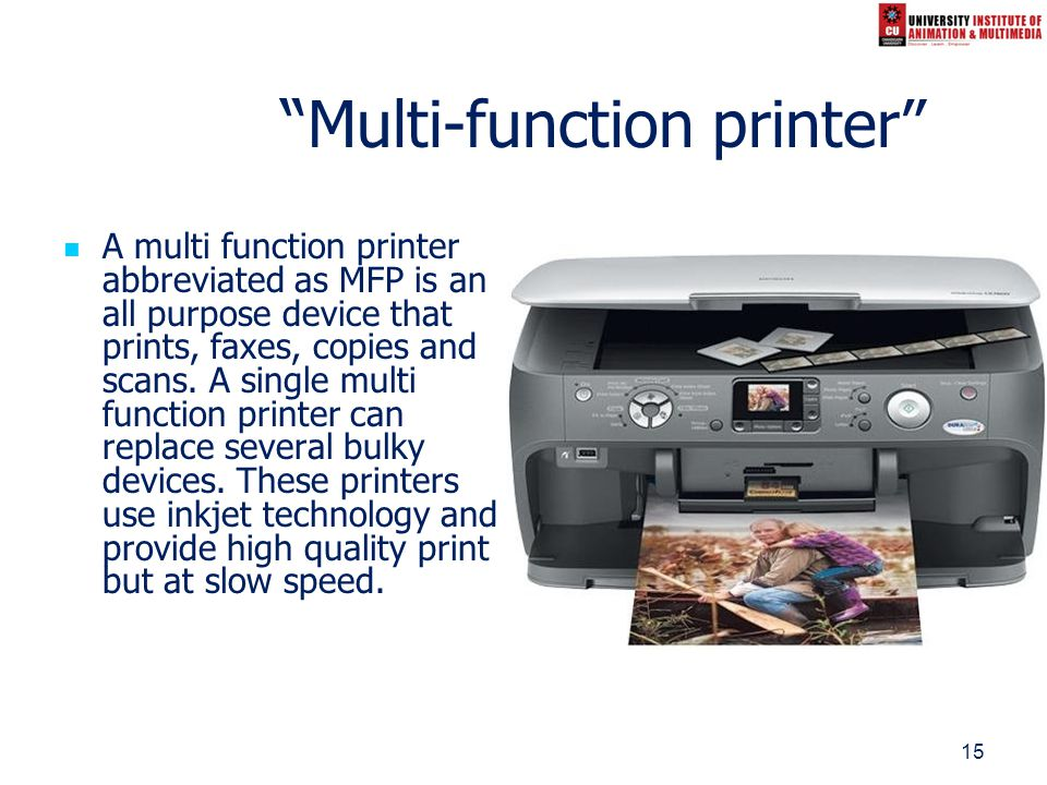 15 Multi-function printer A multi function printer abbreviated as MFP is an all purpose device that prints, faxes, copies and scans. A single multi fu