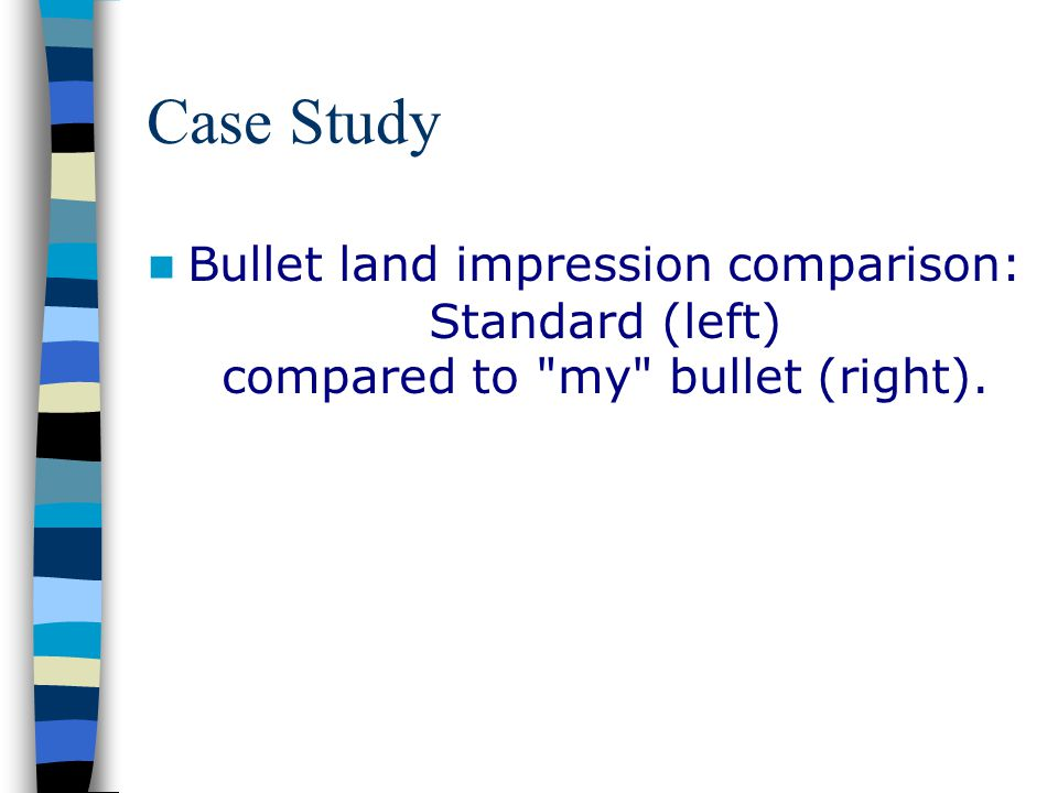 Case Study Bullet land impression comparison: Standard (left) compared to